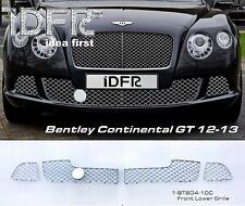 IDFR Bentley 2012~2013 GT GTC Chrome lower grille mesh