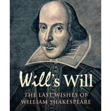 Will's Will: The Last Wishes of William Shakespeare (Na - Hardcover NEW Trussler