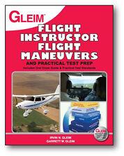 Flight Instructor Flight Maneuvers and Practical Test Prep Book [GLEIM FIPT-5]