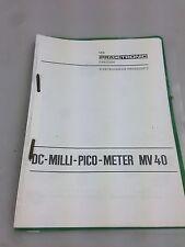 Beschreibung Bedienungsanleitung > DC - Milli Pico Meter < MV 40 Messgerät