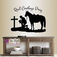 Vinyl Decal Real Cowboys Pray Phrase Man Kneel Cross Horse Western Sticker 2493