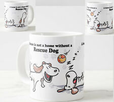 Rescue Dog, Cartoon A house is not a home without a Rescue Dog Gift Mug