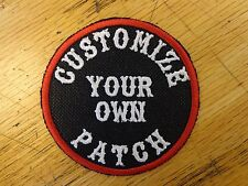 "CUSTOM EMBROIDERED PATCH 3"" ROUND SAYING PATCH MADE IN USA BIKER VEST PATCH"