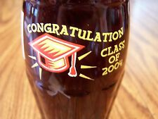 CLASS  OF  2004,  CONGRATULATIONS    1 - 8 Oz Coke Bottle