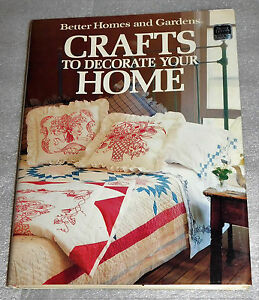 Better Homes Gardens Crafts Decorate Your Home 100 Projects How-To 1986 HC