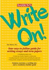 Write On!: Your Easy-to-Follow Guide for Writing E