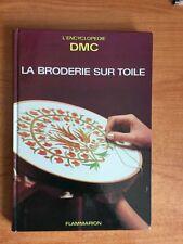 L'ENCYCLOPEDIE DMC : LA BRODERIE SUR TOILE la garniture des ouvrages