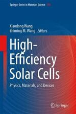 High-Efficiency Solar Cells : Physics, Materials, and Devices: By Wang, Xiaod...