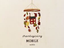 Pottery Barn Kids Thanksgiving House leaves Fall  mobile New in Box Decor Farm