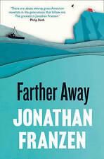 Farther Away by Jonathan Franzen (Paperback, 2013)