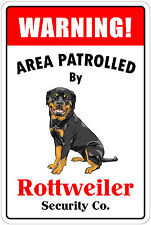 "*Aluminum* Warning Area Patrolled By Rottweiler 8""X12"" Metal Novelty Sign"