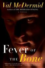 Fever of the Bone: A Novel (Tony Hill and Carol Jordan Series) by McDermid, Val