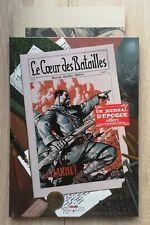COEUR DES BATAILLES ** TOME 1 LA MARNE + JOURNAL ** EO NEUF MORVAN/KORDEY/WALTER