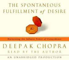 The Spontaneous Fulfillment of Desire: Harnessing the Infinite Power of Coincide