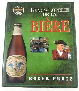 L encyclopedie de la Biere  Roger Protz  Envoi rapide et suivi