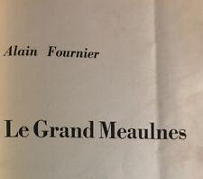 ALAIN FOURNIER***LE GRAND MEAULNES***GRAND FORMAT & CARACTÈRES*RARE 1957*LIV.0 E
