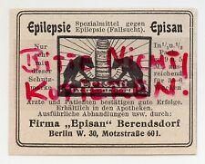 BERLIN, Werbung 1913, Firma Episan BERENDSDORF Mittel gegen Epilepsie