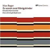 Max Reger - : Es waren zwei Königskinder (2012) Factory Sealed