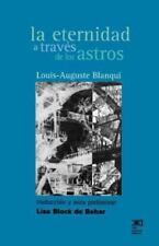La Eternidad a Traves de Los Astros: Hipotesis Astronomica (Paperback or Softbac