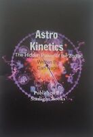Astro Kinetics: The Hidden Power of the Zodiac By Carl Nagel, Starlight, Finbarr