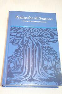PSALMS FOR ALL SEASONS: A COMPLETE PSALTER FOR WORSHIP - John D Witvliet