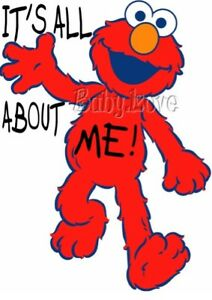 IRON ON TRANSFER CUTE ELMO IT'S (ITS) ALL ABOUT ME