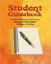 Student Guidebook : Activities and Exercises to Accompany Chicano/A Studies...