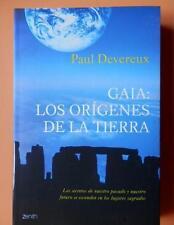 GAIA: LOS ORIGENES DE LA TIERRA - PAUL DEVEREUX - EDITORIAL PLANETA - 2007