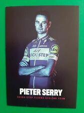CYCLISME carte wielerkaart Pieter SERRY (Team QUICK STEP FLOORS 2018)