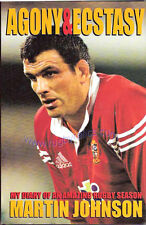 """AGONY & ECSTASY"" CAPTAIN'S STORY OF 2001 LIONS TOUR SIGNED by MARTIN JOHNSON"