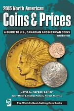2015 North American Coins & Prices: A Guide to U.S., Canadian and-ExLibrary