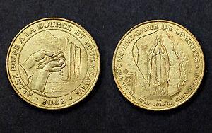Jeton Touristique LOURDES. ALLEZ BOIRE A LA SOURCE. 2002. Ref: 65 LOU4/02
