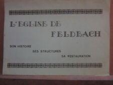 L'Eglise de Feldbach: Son histoire-ses structures-sa restauration