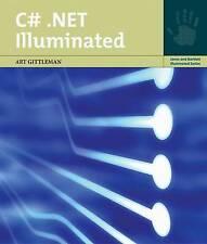 C#.Net Illuminated (Jones and Bartlett Illuminated) (Jones and Bartlett Illumina