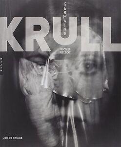 Germaine Krull - Michel Frizot - Hazan
