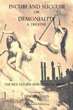 Incubi and Succubi: Or Demoniality (Paperback or Softback)