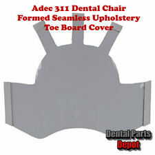 Adec 311 Dental Chair Formed Seamless Toe Board Cover (DCI #2955)