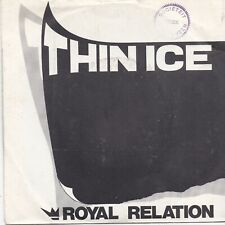 Thin Ice-Royal Relation Vinyl single