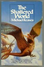 The Shattered World by Michael Reaves Signed 1st edition art by Rowena (SOFTCOVE