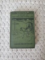 Quincy Adams Sawyer - A Picture of New England Home Life - Antique Book