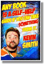 Any Book Is A Self-Help Guide... - Kevin Smith - NEW Motivational POSTER