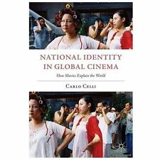 National Identity in Global Cinema: How Movies Explain the World (Paperback or S