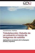 Teledetección: Estudio de un estuario a través de imágenes de satélite: Aplicaci