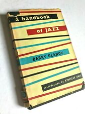 A HANDBOOK OF JAZZ by Barry Ulanov (Hardback) / Intro by Kingsley Amis