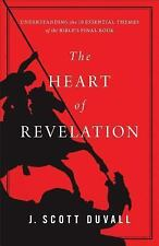 THE HEART OF REVELATION - DUVALL, J. SCOTT - NEW BOOK
