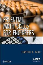 Essential Math Skills for Engineers by Paul and Clayton R. Paul (2009,...