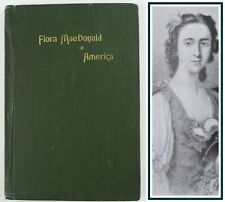 FLORA MACDONALD IN AMERICA*1909*1st EDITION*JP MACLEAN*JACOBITE REBELLION*SKYE*