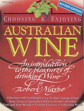 AUSTRALIAN WINE Choosing & Enjoying - Robert Mayne **GOOD COPY**