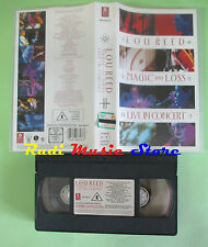 VHS LOU REED Magic and loss Live in concert velvet underground no cd mc dvd(VM5)