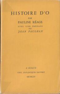 RARE 1954 ÉROTISME TIRAGE N° 1000 EXEMPLAIRES VERGÉ PAULINE RÉAGE HISTOIRE D' O